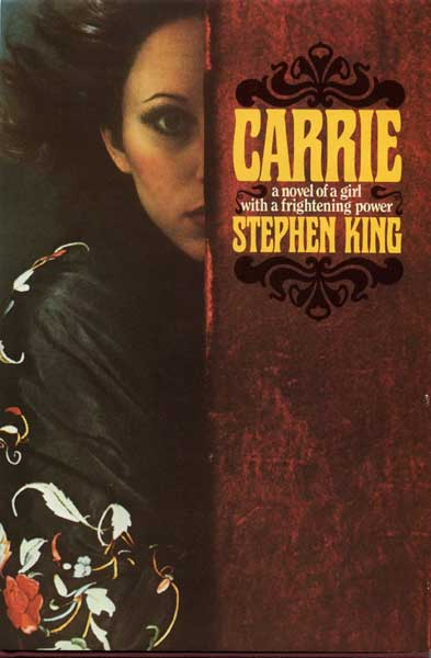 Carrie first edition by Stephen King Front Cover